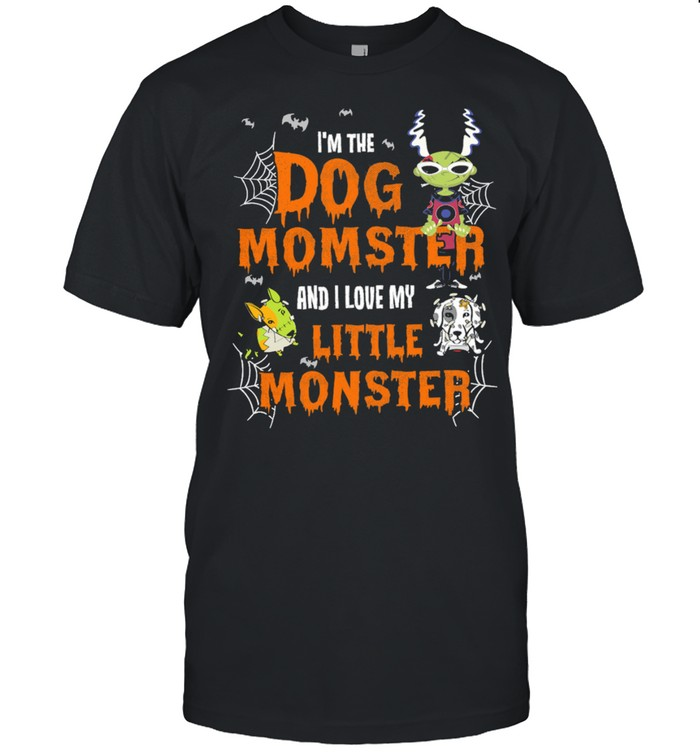 I'm The Dog Momster And I Love My Little Monster Halloween Shirt