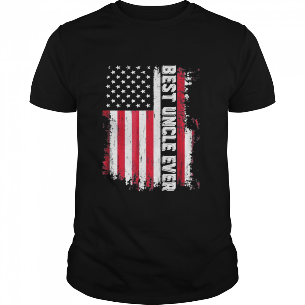 Best Uncle Ever American Flag Shirt