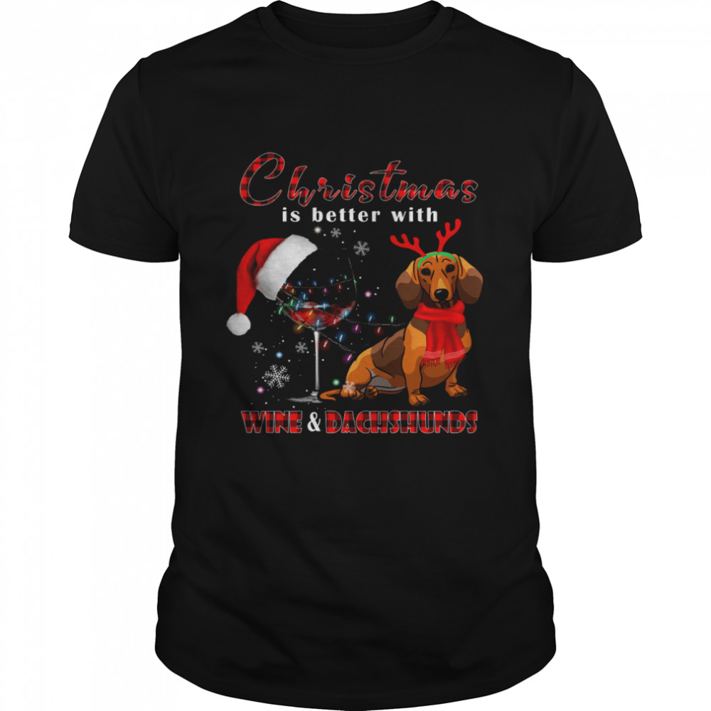Christmas Is Better With Wine  Dachshunds Shirt