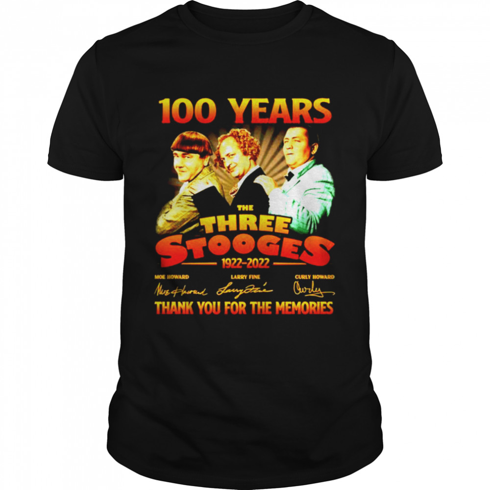 100 Years The Three Stooges 1922-2022 Signatures Thank You For The Memories Shirt