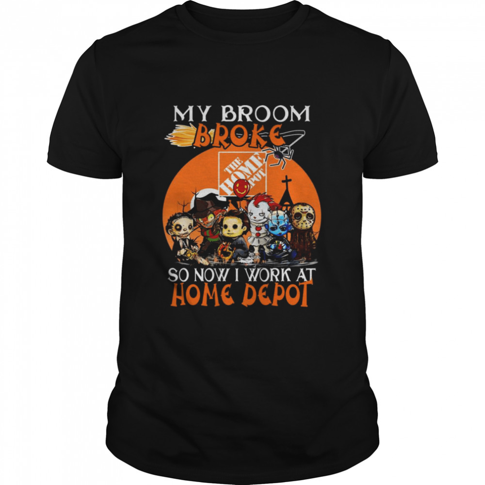 Chibi Horror Characters My Broom Broke So Now I Work At The Home Depot Halloween Shirt
