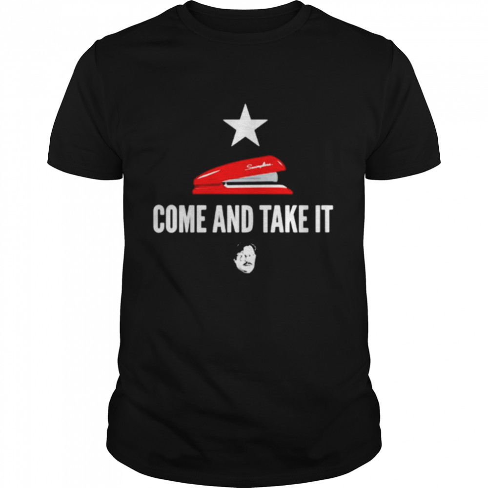Come And Take It Miltons Red Stapler Shirt