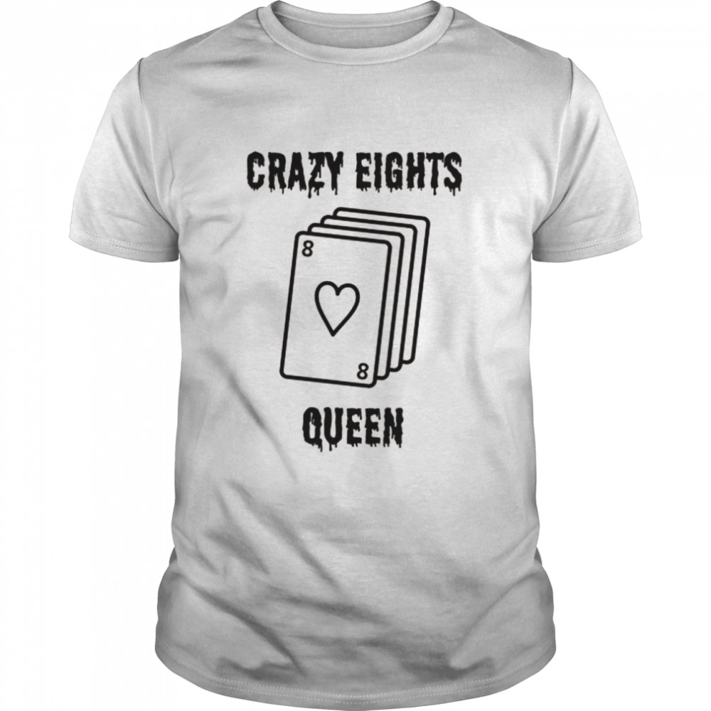 Crazy Eights Queen Card Game Playing Halloween Spooky Shirt