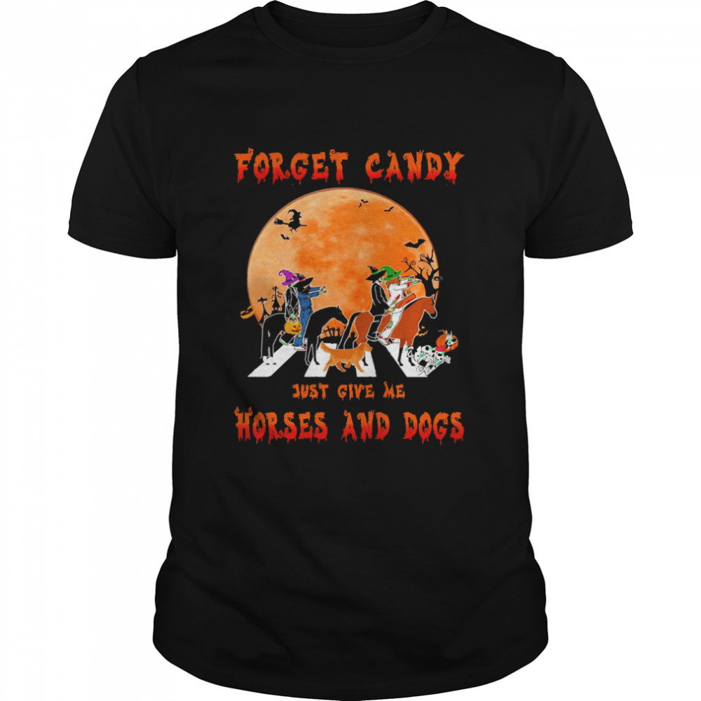 Forget Candy Just Give Me Horses And Dogs Abbey Road Halloween Shirt