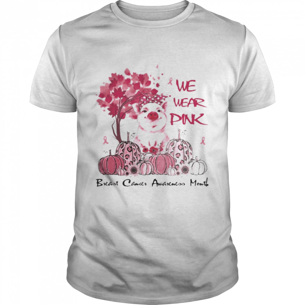 Official We Wear Pink Breast Cancer Awareness Lovely Pig Shirt