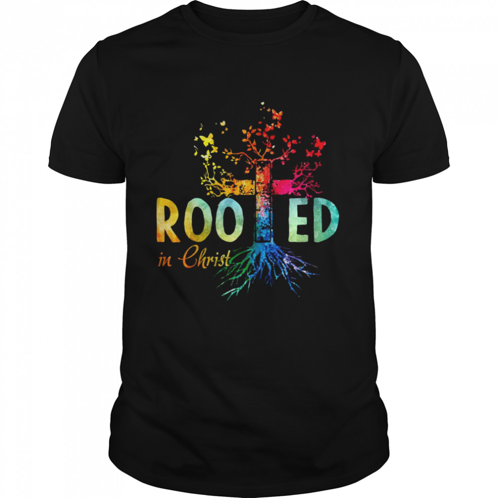 Rooted In Christ Vintage Shirt