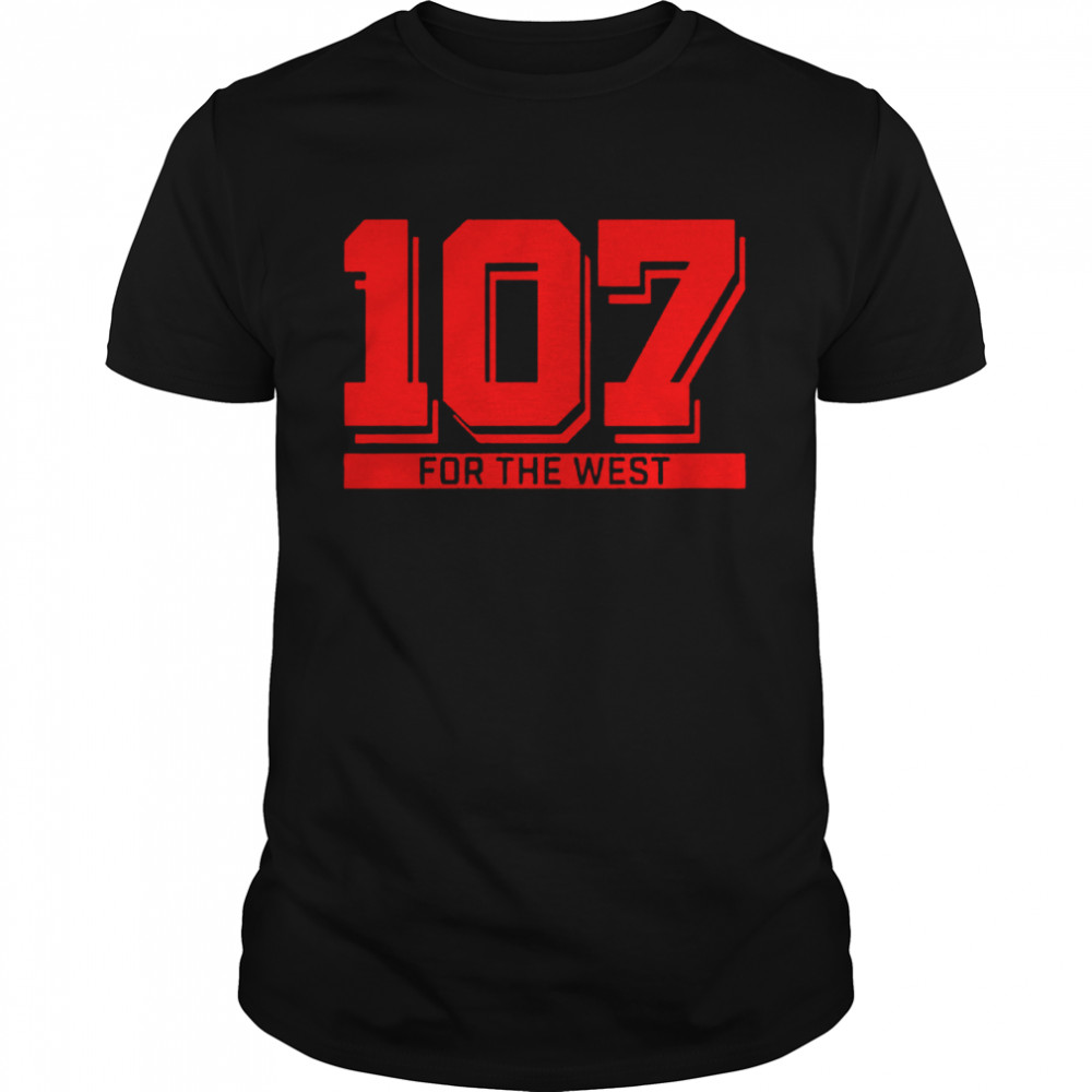 San Francisco Giants 107 Wins For The West Shirt