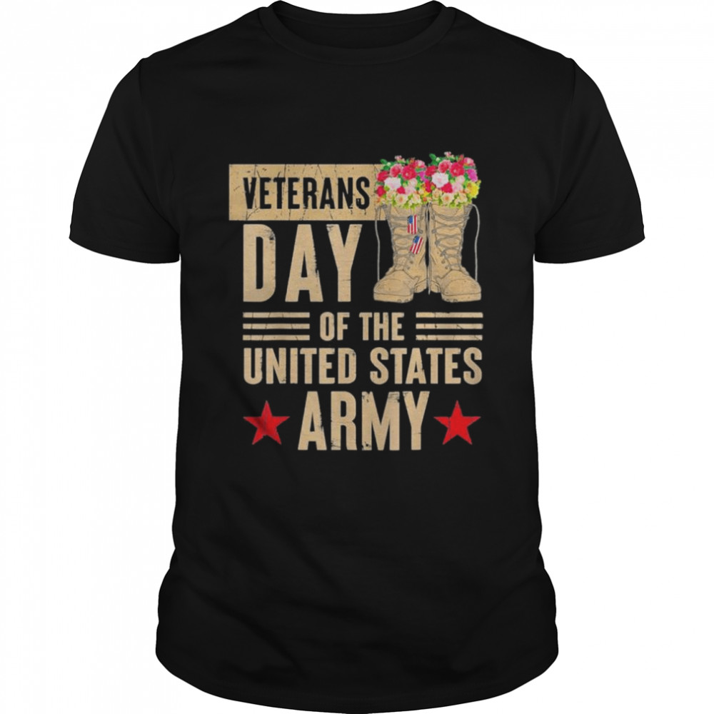 Veterans Day Of The United States Army Shirt