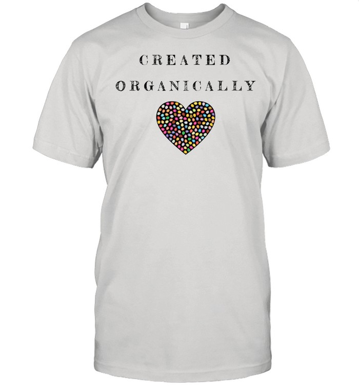 Cute Created Organically Text Design Easter Heart And Eggs Shirt