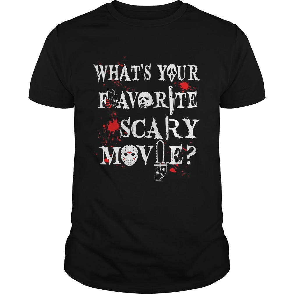 Halloween Ghostface Whats Your Favorite Scary Movie Shirt