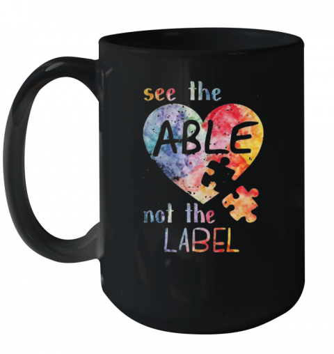 See The Able Not The Label Autism Mug